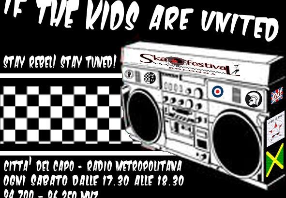 "Ascolta ""If the Kids are United"" @ Radio Città del Capo Bologna (94.7 – 96.25 mhz)"