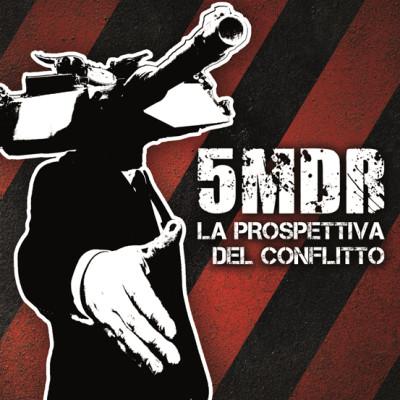 5MDR: La prospettiva del conflitto