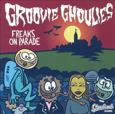 """GROOVIE GHOULIES: """"Freaks on Parade"""" per la prima volta in vinile!"""