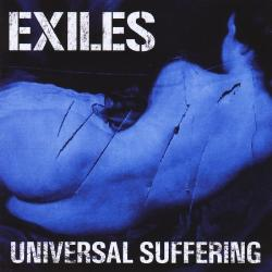 THE EXILES: Universal Suffering