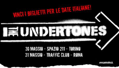THE UNDERTONES… Clicca e vinci i biglietti!
