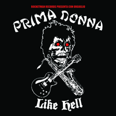 PRIMA DONNA: Like Hell 7""
