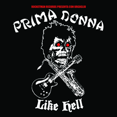 "PRIMA DONNA: Like Hell 7"""