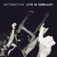 "NOTHINGTON: in streaming ""Live in Germany"""
