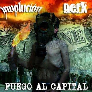 GERK / INVOLUCION: Fuego al capital