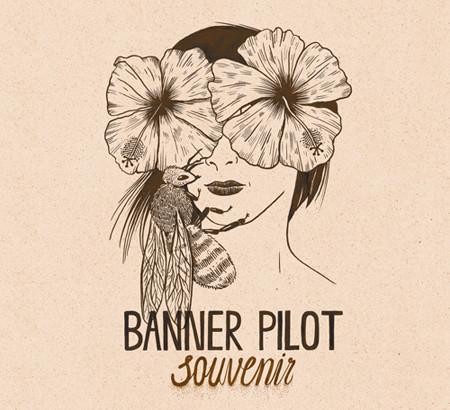 Anticipazione del nuovo album dei BANNER PILOT