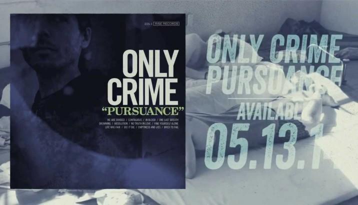 Nuovo album a maggio per gli ONLY CRIME