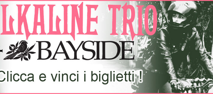 Alkaline Trio in Italia: vinci i biglietti!