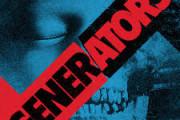 THE GENERATORS: nuovo album e primo singolo estratto
