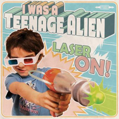 I WAS A TEENAGE ALIEN: Laser on