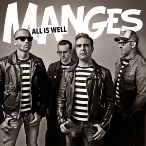 THE MANGES: All Is Well