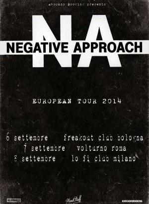 NEGATIVE APPROACH: Tre date in Italia