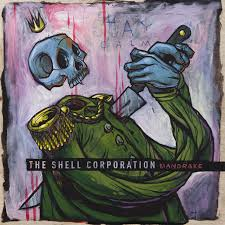 THE SHELL CORPORATION: Mandrake