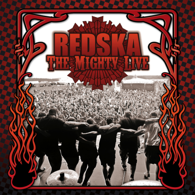REDSKA: The Mighty Live