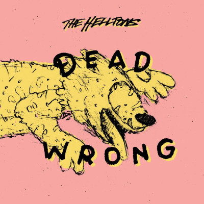 THE HELLTONS: Dead Wrong