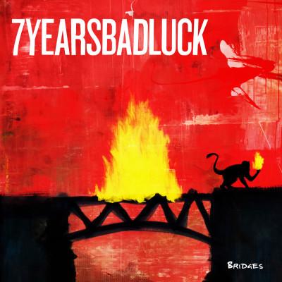7 YEARS BAD LUCK: Bridges
