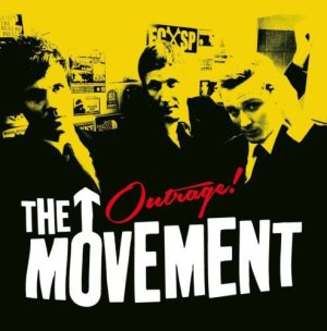 THE MOVEMENT: Outrage!