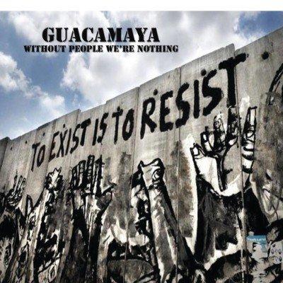 GUACAMAYA: Without People We'Re Nothing