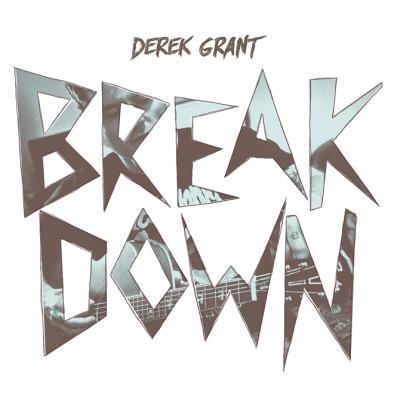 DEREK GRANT: Breakdown
