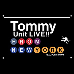 REAL PUNK RADIO – Tommy Unit LIVE! : songs that rocked 2014!