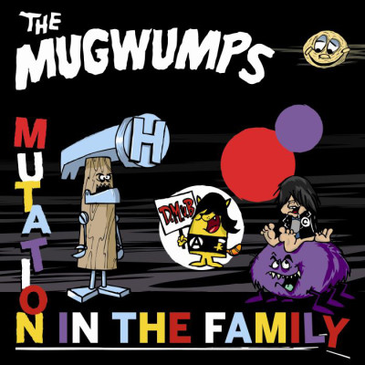 THE MUGWUMPS: Mutation In The Family