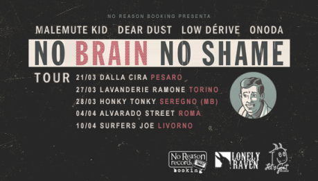NO BRAIN NO SHAME tour