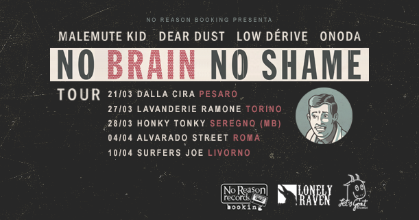 NO BRAIN NO SHAME tour