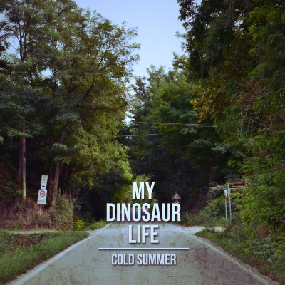 MY DINOSAUR LIFE: Cold Summer