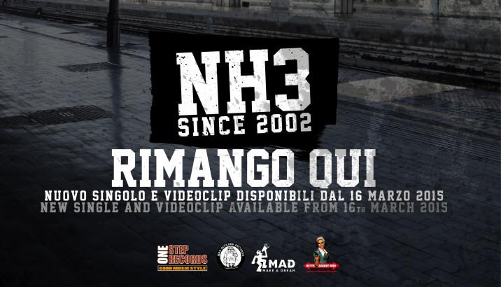 Nuovo singolo per gli NH3, Rimango Qui