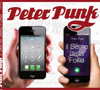 PETER PUNK: Il seme della follia