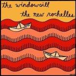 THE WINDOWSILL / THE NEW ROCHELLES split