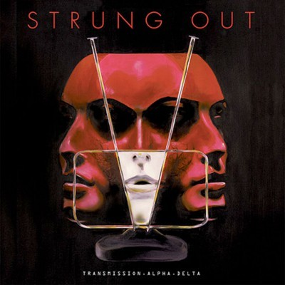 STRUNG OUT: Transmission Alpha Delta