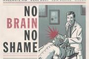 VV.AA: No Brain No Shame