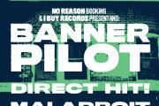 Banner Pilot + Direct Hit! + Maladroit – Live Report
