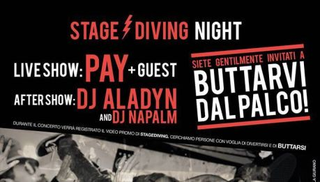 STAGE DIVING NIGHT con i PAY