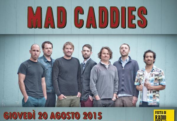 MAD CADDIES alla Festa di Radio Onda D'Urto