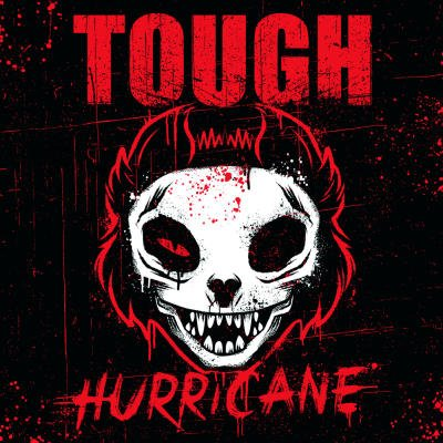 TOUGH: Hurricane 7″