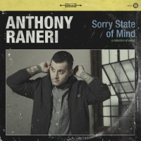 anthony-raneri-sorry-state-of-mind