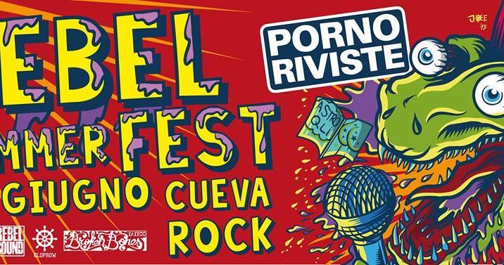 PORNO RIVISTE al Rebel Summer Fest