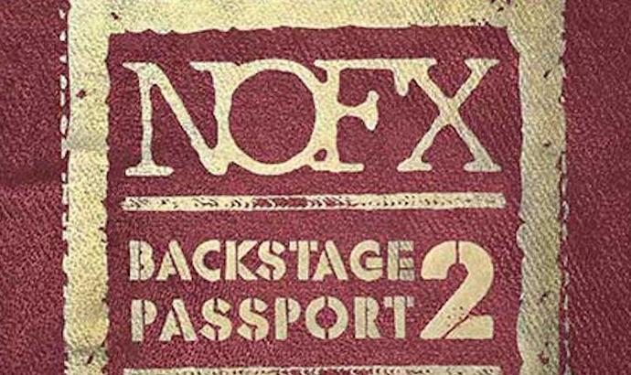 NOFX – Backstage Passport vol.2 – data release 26 agosto 2015