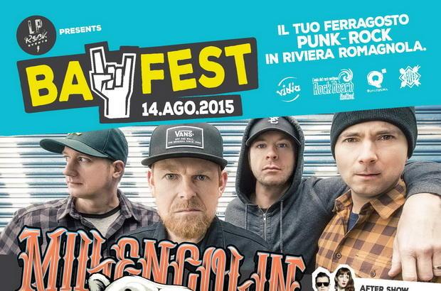 CLICCA E VINCI BAY FEST: Millencolin Duff & more…