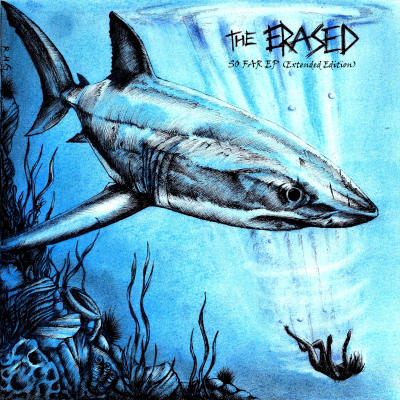 THE ERASED: So Far EP