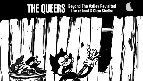 "THE QUEERS: ristampa di ""Beyond The Valley…"""