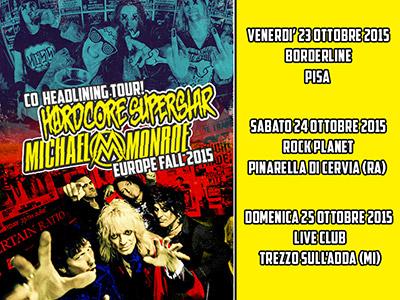 Hardcore Superstar + Michael Monroe = Il concerto dell'anno