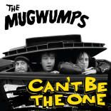 THE MUGWUMPS: Can't be the one