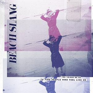 BEACH SLANG: primo pezzo estratto dall'album d'esordio