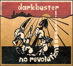 """No Revolution"": album in streaming per i DARKBUSTER"