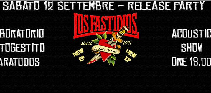 LOS FASTIDIOS So Rude, So Lovely RELEASE PARTY!!!