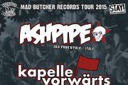 I nostri Ashpipe al MAD BUTCHER TOUR!!!
