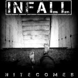 INFALL: Nitecomes